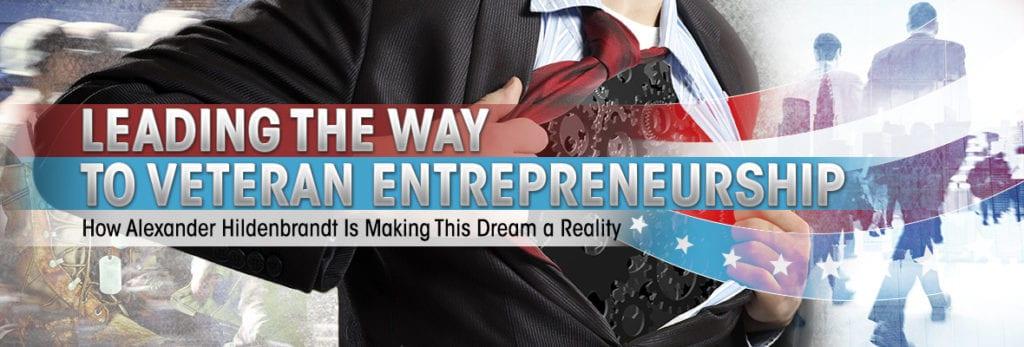 Leading The Way to Veteran Entrepreneurship