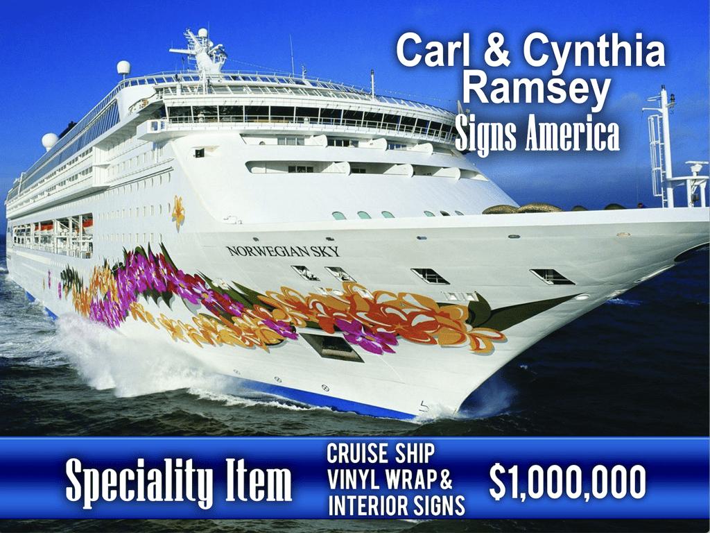Cruise Ship Vinyl wrap & interior signs - $1,000,000!
