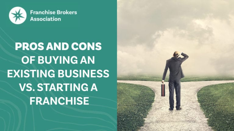 Pros and Cons of Buying an Existing Business vs. Starting a Franchise